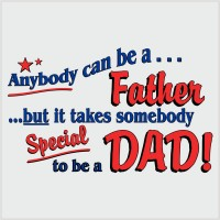 Any one can be a father
