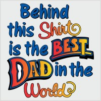 Behind this shirt-Dad