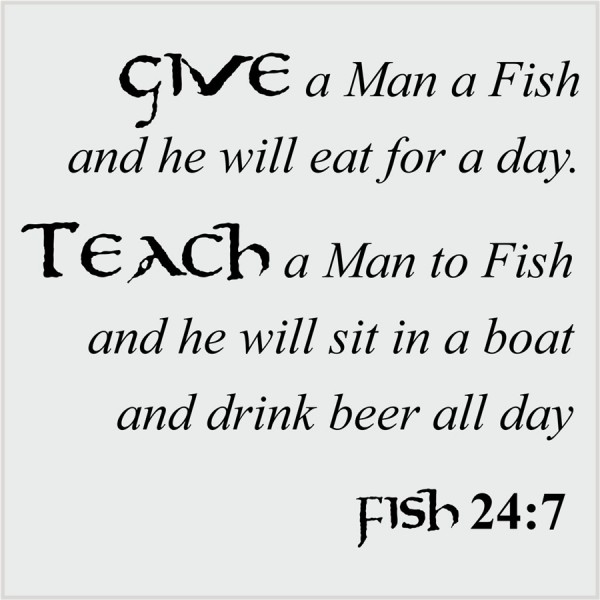 Give a man a fish-black