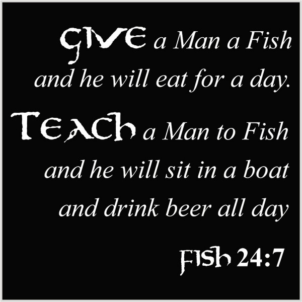Give a man a fish-white